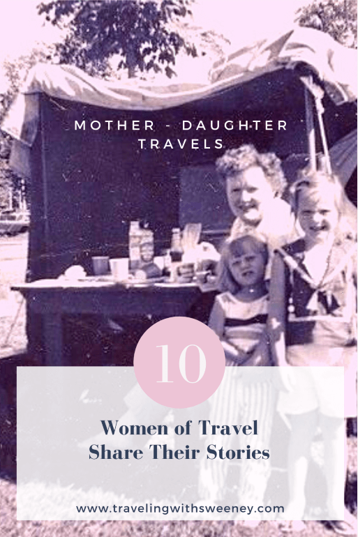 Women of Travel Share Their Stories: Mother's Day special -- Photo of Jane, Chris, and Cathy Sweeney camping in Canada