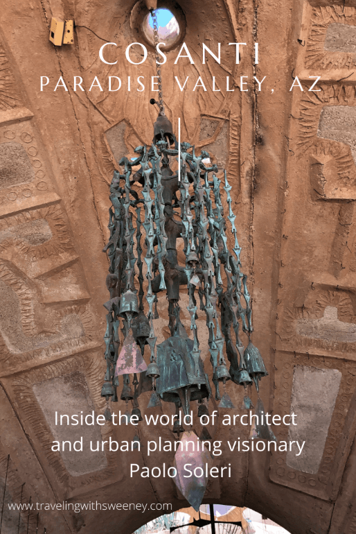 A visit to Cosanti, the sculpture studio and home of the late Paolo Soleri, renowned architect, urban planning visionary, and bronze and ceramic wind bell sculptor, in Paradise Valley, Arizona